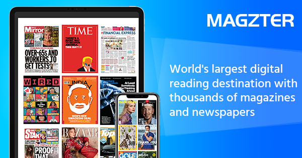 Magzter - World's largest digital newsstand with over 12,000